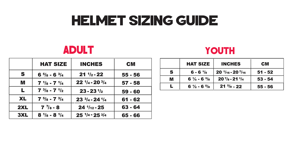 * Helmet Size Chart